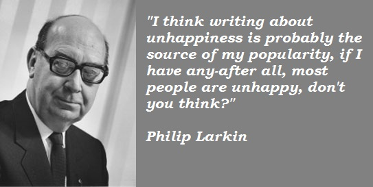 the poetry of philip larkin reviews rants and rambles philip larkin quotes 3