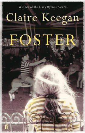 foster claire keegan  Study Notes on 'Foster' by Claire Keegan – Reviews Rants and Rambles