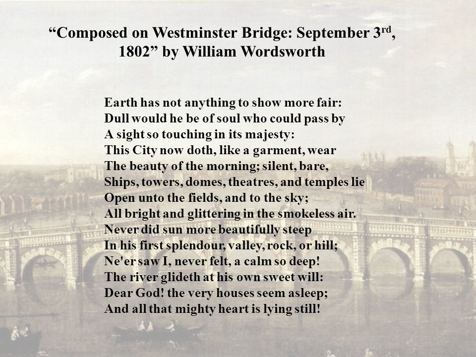 Composed+on+Westminster+Bridge_+September+3rd,+1802+by+William+Wordsworth